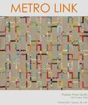 Michelle Lizcano Metro Link Quilt - Downloadable Pattern [1PA-Download-ML-MLQ] - $8.50 : Pink Chalk Fabrics is your online source for modern quilting cottons and sewing patterns., Cloth, Pattern + Tool for Modern Sewists