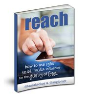 reach; how to use your social media influence for the glory of God