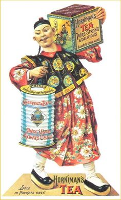 Horniman's Tea Victorian ad 'Pure Strong & Delicious' depicts man in traditional Chinese dress carrying crate & tin canister of Horniman's Tea, UK Vintage Labels, Vintage Tea, Vintage Posters, Vintage Ephemera, Retro Advertising, Vintage Advertisements, Tee Kunst, Tea Quotes, Coffee Poster