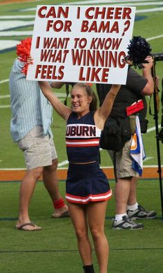 Auburn Cheerleader wanting to cheer for Alabama Alabama Football Funny, Alabama College, Auburn Football, Crimson Tide Football, Alabama Crimson Tide, College Football, Football Memes, Football Stuff, Uofa Football
