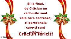 Și la final, de Crăciun nu cadourile sunt cele care conteaza, ci persoanele care-ți sunt alături!