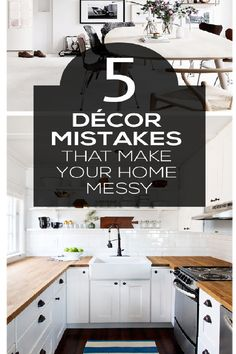 Bon 5 Decor Mistakes That Actually Make Your Home Look Messier!