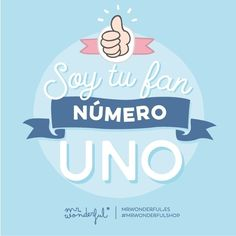 """""""#MuyFan de ti ;) #mrwonderfulshop I'm your number 1 fan :)"""""""