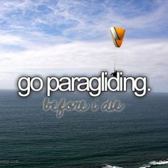 Ive been parasailing but not paragliding. San Diego, The Ventures, Bucket List Before I Die, Rosarito, Do It Yourself Inspiration, Parasailing, Life List, Summer Bucket Lists, Teenage Bucket Lists