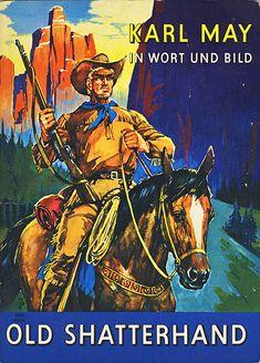 Pierre Brice, Karl May, Westerns, Childhood Memories, Cowboys, Sci Fi, Old Things, Adventure, Comics