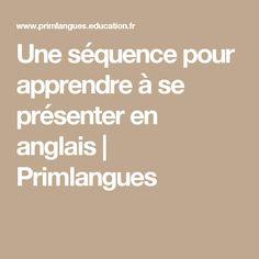 Une séquence pour apprendre à se présenter en anglais   Primlangues