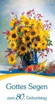 #GottesSegen #Karte #Geburtstag #80 #Sonnenblumenstrauß