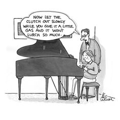 Google Image Result for http://imgc.allpostersimages.com/images/P-473-488-90/60/6065/1IAD100Z/posters/leo-cullum-piano-teacher-to-small-boy-at-piano-now-let-the-clutch-out-slowly-while-new-yorker-cartoon.jpg
