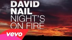 """Pin for Later: Miranda Lambert's Saturday Night Mix Is Guaranteed to Spice Up Your Evening """"Night's on Fire"""" by David Nail"""
