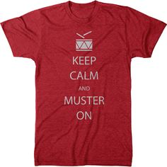Keep Calm and Muster On T-Shirt