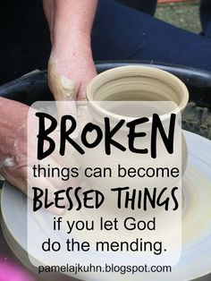 We are all broken. God can make you new again.