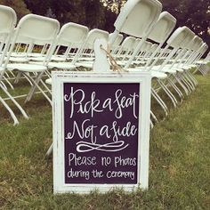 Wedding Chalkboard Signs. Pick a seat, not a side. Please no photos sign