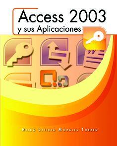 http://www.ppeditores.com/libros/administraci%C3%B3n-comercial/    ACCESS 2003 y sus Aplicaciones  Este libro se creó con el objetivo de proveer un texto en español para introducirlo al Programa de Base de Datos Microsoft Office Access 2003.     ISBN: 193514555X    Páginas: 132    Tamaño: 8.5 x 11     Año: 2009     Autora: Hilda L. Morales Torres     Precio: $17.95