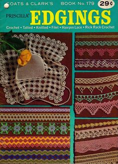 Coats Clark 179 Edgings Patterns Crochet Knitting Hairpin Tatting Rick Rack 1967 #CoatsandClark #CrochetPatterns