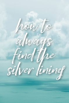 How to find the silver lining and learn to always look on the bright side with more than positive thinking and optimism but with a real believe that life is worthwhile and good - useful self-help tips Happiness Challenge, Happy Vibes, Silver Lining, Positive Mindset, Happy People, Feeling Happy, Health And Wellbeing, Optimism, Happy Thoughts