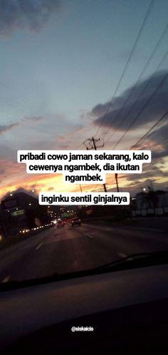 Quotes Rindu, Quotes Lucu, Quotes Galau, People Quotes, Mood Quotes, Best Quotes, Life Quotes, Quotes Indonesia, Self Reminder