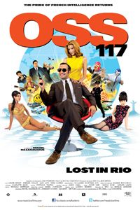 "OSS 117: Lost in Rio, 2009. ""Jean Dujardin returns as 60s secret agent 117, dispatched to Brazil this time to track down a former Nazi with a compromising list of French collaborators."""