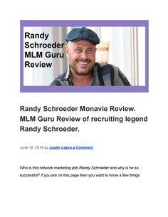 Randy Schroeder Monavie Review. Secret To Success, Document Sharing, Marketing