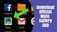 Download Official Moto Gallery App | Moto G Series