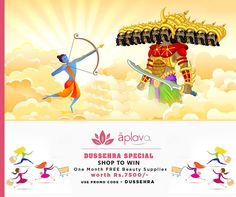 Dussehra Special- SHOP TO WIN OFFER!!!!!!! This Dussehra, you may stand to win FREE Beauty Supplies for 1 Whole Month worth Rs.7,500/- !!!!!! Following are the terms:  a) Visit www.aplava.com and shop for Rs.1000/- or more.Offer valid till 21st October,2015!!!  b)Enter Promo Code: DUSSEHRA during checkout to qualify  c)One Lucky Winner to be Announced on Dussehra Day on 22nd Oct, 2015!!   d) The Lucky Winner stands to win FREE BEAUTY SUPPLIES worth Rs.7500/- for one whole month!!