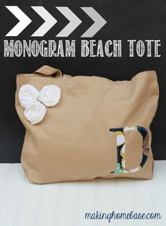 Monogram Tote Bag Tutorial in under 30 minutes! Cute for Mom's Day!