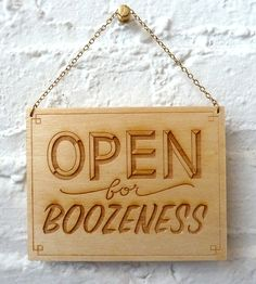 Open for Boozeness Classic Wood Art by Dirty Bandits on Scoutmob Shoppe. A hand-lettered design, laser-engraved on wood, perfect for a home bar or a booze-lovin' kitchen.