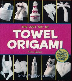 Toilet Paper Origami: Delight your Guests with Fancy Folds & Simple Surface Embellishments or Easy Origami for Hotels, Bed & Breakfasts, Cruise Ships & Creative Housekeepers (Crafts/Towel Folding) Toilet Paper Origami, Towel Origami, Easy Origami, Napkin Origami, Diy Paper, House Guest Gifts, Towel Animals, How To Fold Towels, Towel Cakes