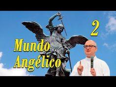 HISTORIA DEL MUNDO ANGÉLICO # 1 - Padre Antonio Fortea - YouTube