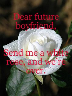 you hear that?? For those that have read the books, just looking at a white rose creeps me out nowadays!