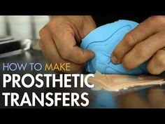 How to Make Prosthetic Transfers - Makeup FX Innovation | Stan Winston School of Character Arts