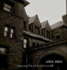 http://www.facebook.com/AprilBirdMusic    http://riverjonesmusic.org/shop/april-bird-among-the-children-mp3/