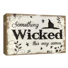Courtside Market 'Something Wicked' Gallery-Wrapped Canvas Halloween Wood Signs, Halloween Canvas, Halloween Quotes, Halloween Projects, Holidays Halloween, Vintage Halloween, Halloween Crafts, Halloween Decorations, Happy Halloween Sign