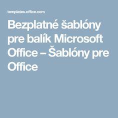 Bezplatné šablóny pre balík Microsoft Office – Šablóny pre Office