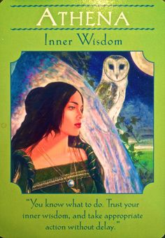 """Daily Angel Oracle card, from the Goddess Guidance Oracle Card deck, by Doreen Virtue, Ph.D: Goddess Athena ~ Inner Wisdom Goddess Athena: """"You know what to do, trust your inner wisdom, and take ap..."""