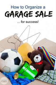 Proven tips on How to Organize a Garage Sale, for success. Prep and display tactics that work!