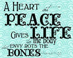 Meilleurs Citations D'amour Et de Jalousie Description Proverbs ~ A heart at peace gives life to the body, but envy rots the bones. Description from Printable Bible Verses, Bible Verses Quotes, Faith Quotes, Scriptures, Proverbs 14, Book Of Proverbs, Peaceful Heart, Memory Verse, Knowledge And Wisdom