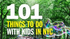 101 things to do with kids in New York City