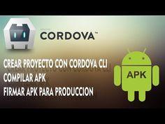 COMO CREAR PROYECTO CORDOVA CLI, COMPILAR PROYECTO Y CREAR APK DE PRODUCCION PARA GOOGLE PLAY - YouTube