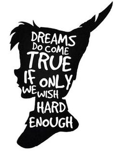 Disney quote Inspirational Peter Pan, Dreams Peter Pan Quote Silhouette ' Art Print by Alyssa Clark Disney Art Mots, Silhouettes Disney, Citations Disney, Images Noêl Vintages, Peter Pan Quotes, Jm Barrie, Moba Legends, Motivational Quotes, Inspirational Quotes