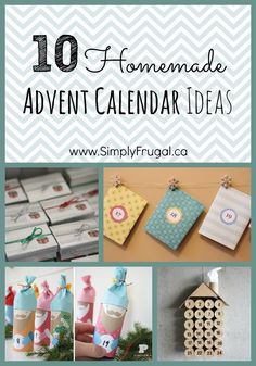 Looking for homemade advent calendar ideas?  Look no further, here are 10 ideas you're sure to enjoy!