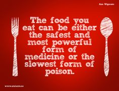 The food you eat...