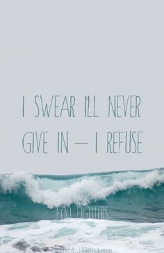 okay, I confess the reason this made me think of Finnick and Annie was the ocean. But once I took time to read the words, I thought that it might fit something in the story - never giving in to the Capitol, perhaps