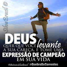 """""""Deus quer que você levante a sua cabeça e tome uma Expressão de Campeão em sua vida!"""" @AntonioSilvaBrasil #QuebraDeCorrentes #ECDonline"""