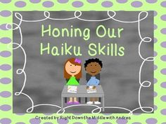 This FREE mini-lesson reviews haiku poetry. It shows the format for writing haiku poems, as well as gives examples of original haiku poems. Students will create and write their own haiku poems on the designated topics: springtime, a frog, and rain. In addition, there is a list of possible topics for writing original haiku poems.