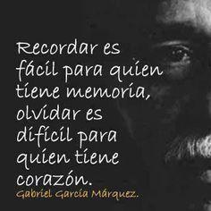 Recordar VS Olvidar (García Márquez)