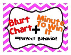 Behavior Management Plan (Blurt Chart + Minute to Win It): Love this idea for behavior management! The reward at the end of the week is being able to participate in a Minute to Win-it game :) Behavior Management Strategies, Behavior Interventions, Behaviour Chart, Classroom Management, Class Management, Classroom Behavior, Classroom Fun, Future Classroom, Classroom Organization