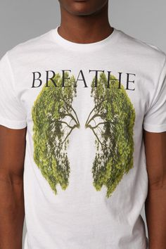Breathe Tee #urbanoutfitters...I woud like to find this in a girl's shirt