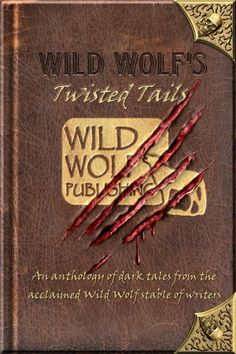Over 20 stories of twisted tails, the Wild Wolf Anthology is released on 24 May 2013.     I have 3 stories in this little gem.