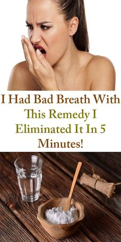 I Had Bad Breath With This Remedy I Eliminated It In 5 Minutes #health #myhealthwall.com - MyHealthWall