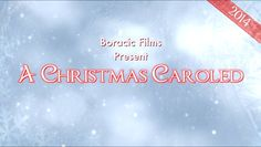 A Christmas Carol - Parody - 2014